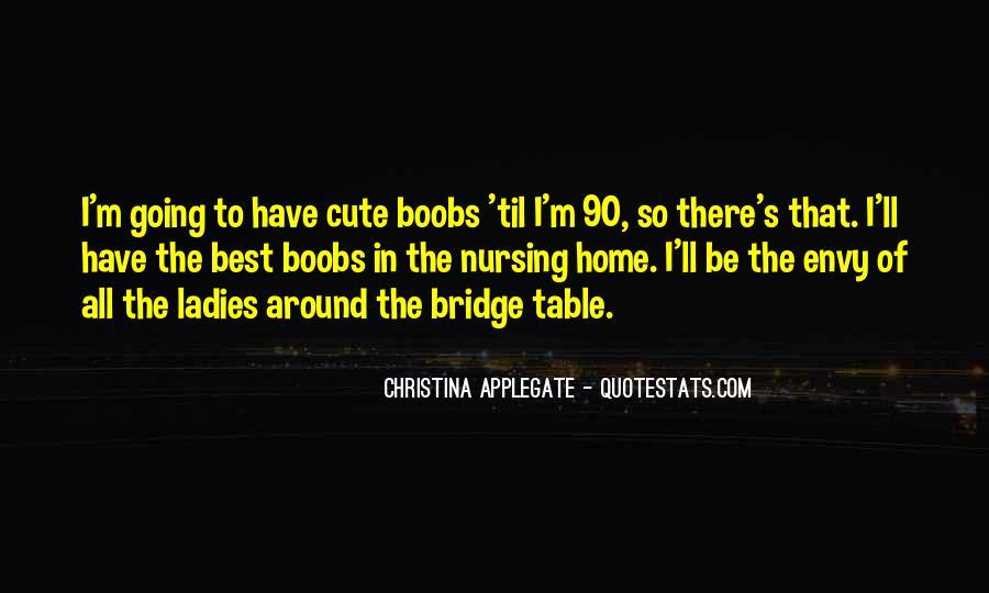 Cute Nursing Home Quotes #798395