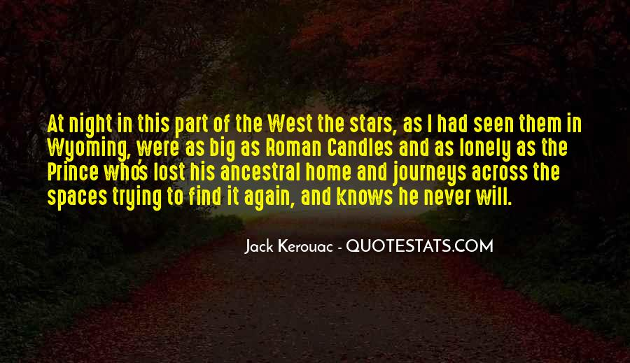 Quotes About Kerouac The West #347660