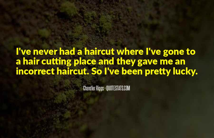 Cutting Off Hair Quotes #662900