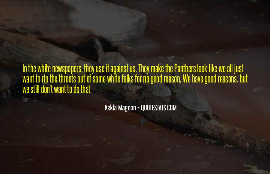 Quotes About The Panthers #386509