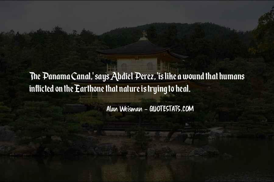 Quotes About The Panama Canal #1077051