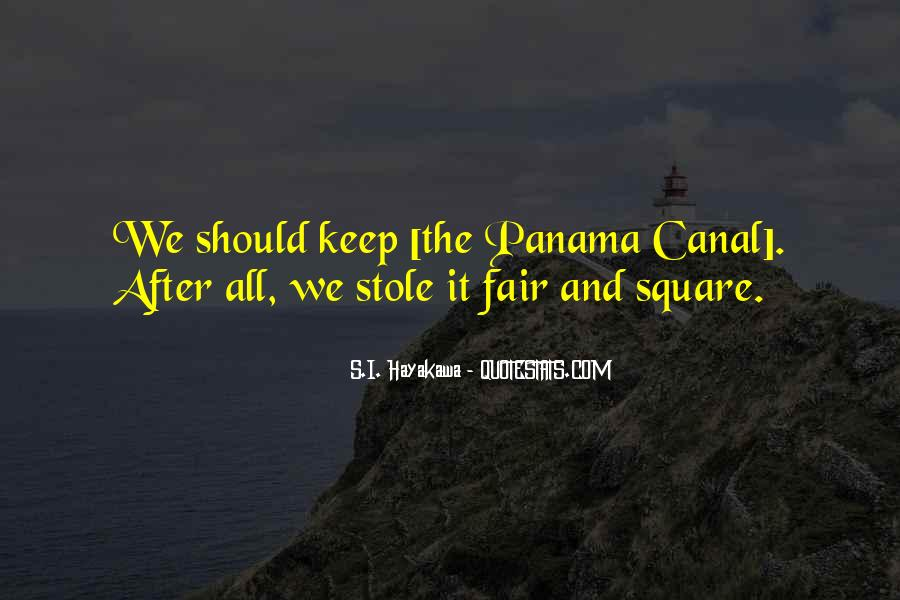Quotes About The Panama Canal #119770