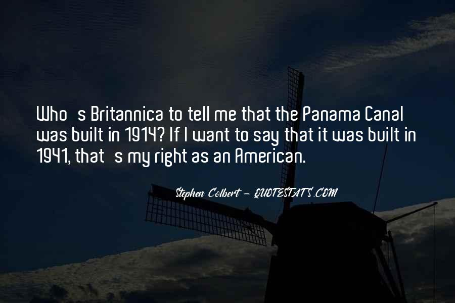 Quotes About The Panama Canal #1218369