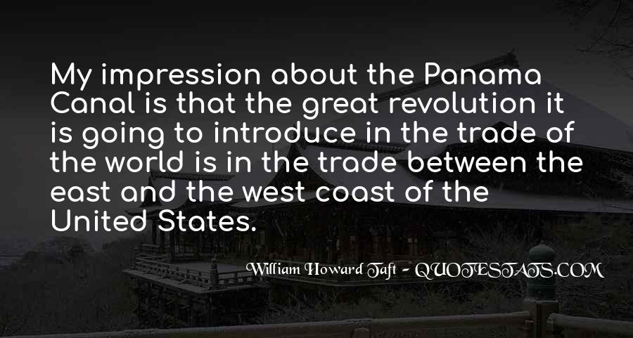 Quotes About The Panama Canal #480571