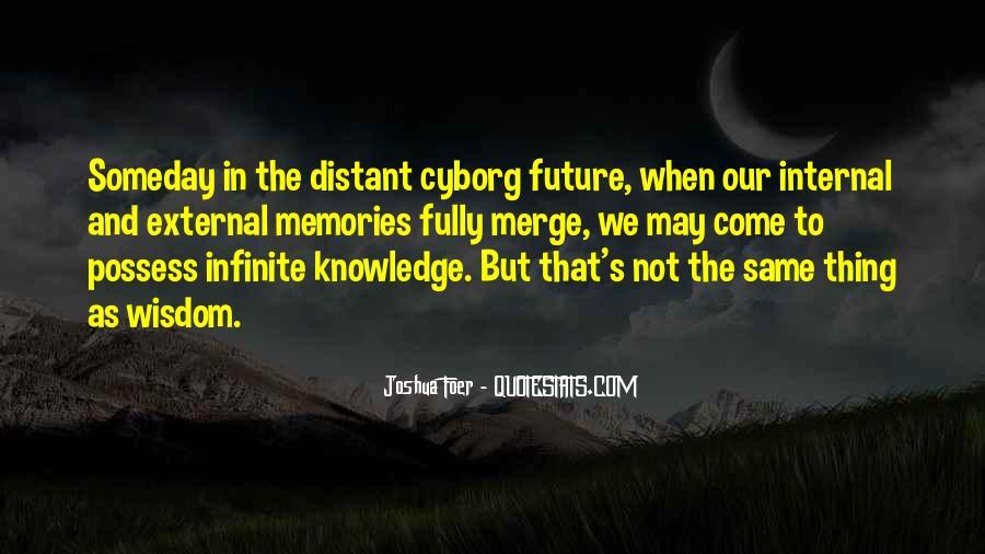 Cyborg Quotes #1044993