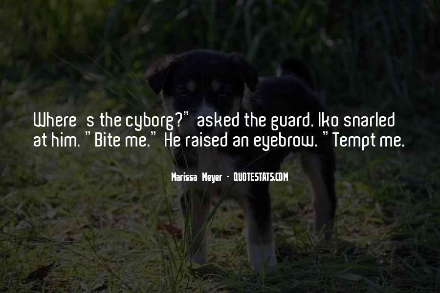 Cyborg Quotes #1357178