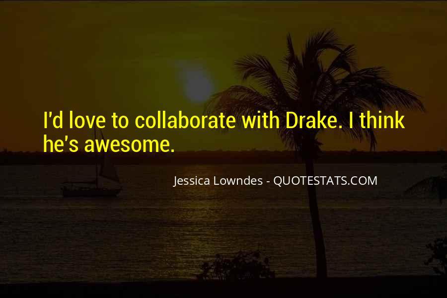 D.m Drake Quotes #1069921