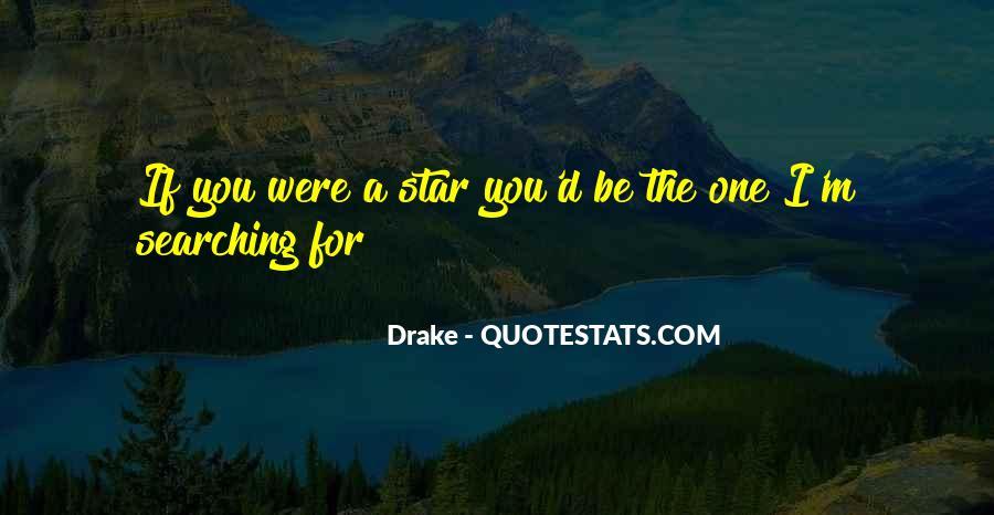D.m Drake Quotes #120377