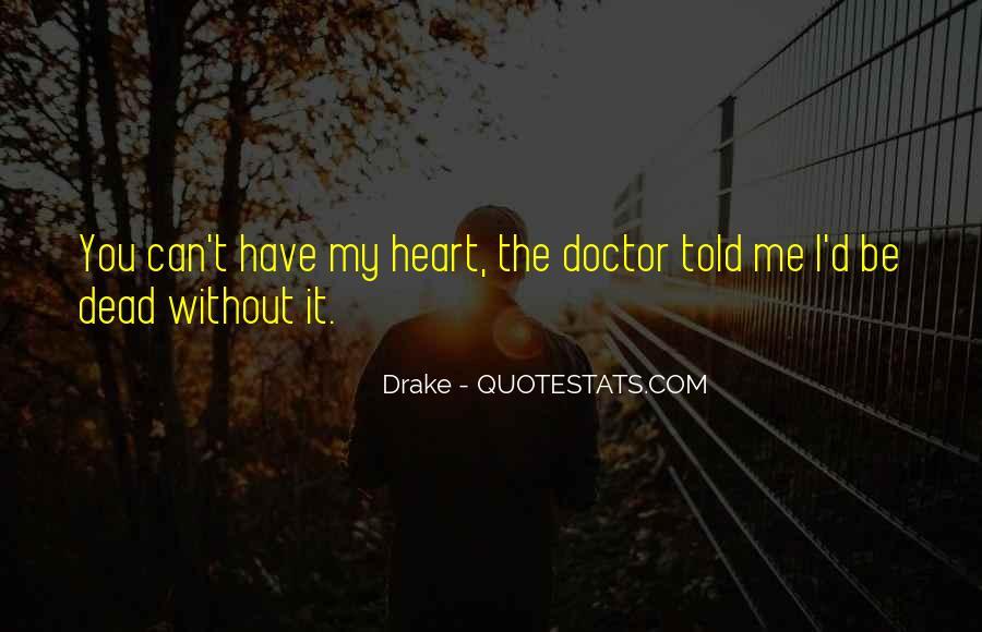 D.m Drake Quotes #1537315