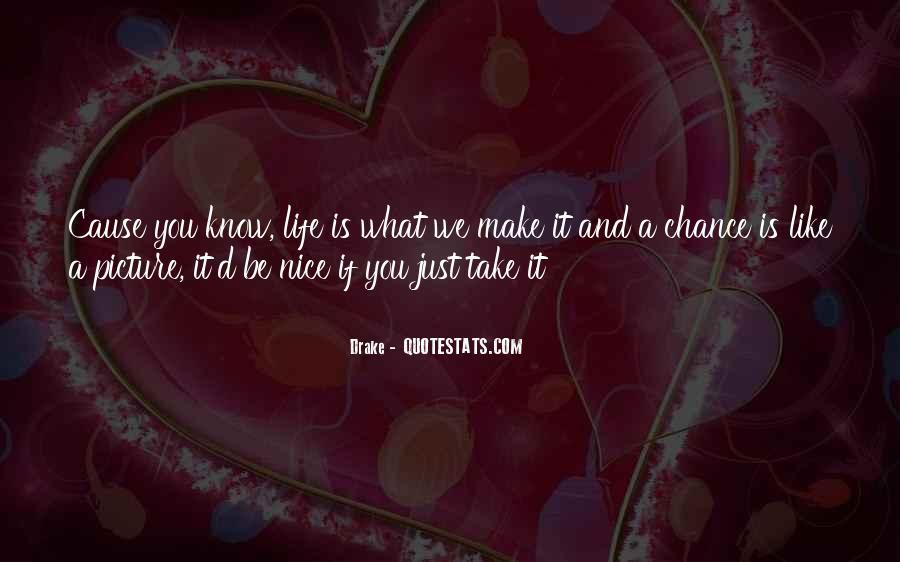 D.m Drake Quotes #1618524