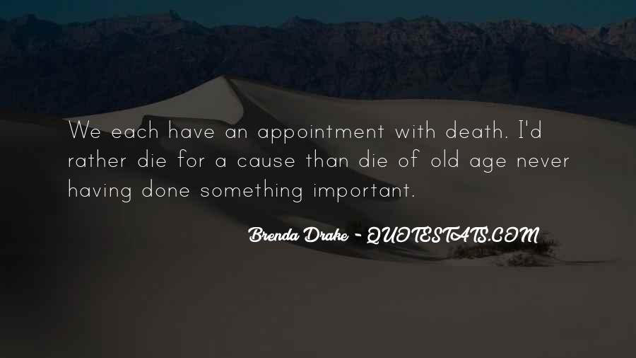 D.m Drake Quotes #1646488