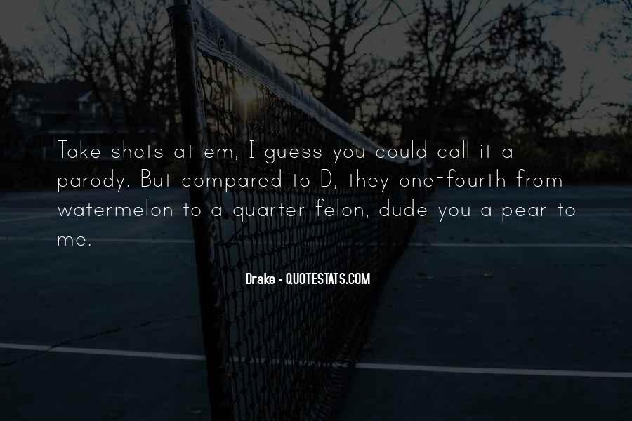 D.m Drake Quotes #443580