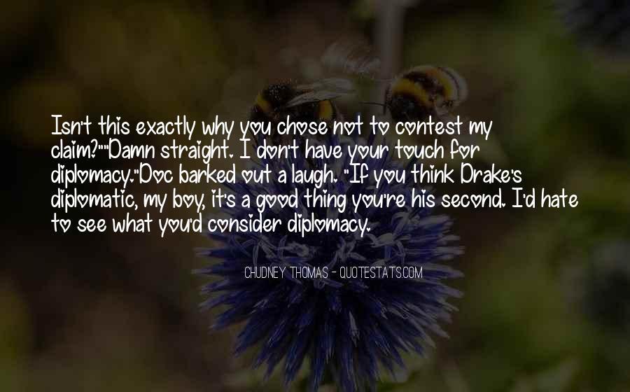 D.m Drake Quotes #523852