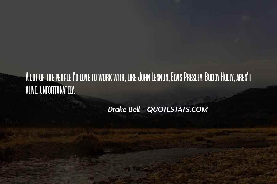 D.m Drake Quotes #529900