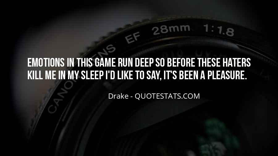 D.m Drake Quotes #582410