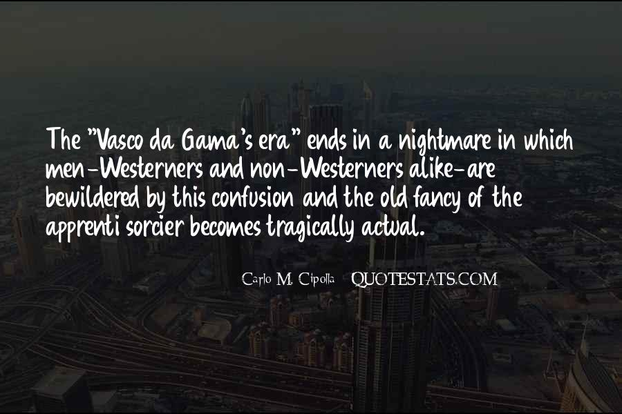 Da Gama Quotes #1527137