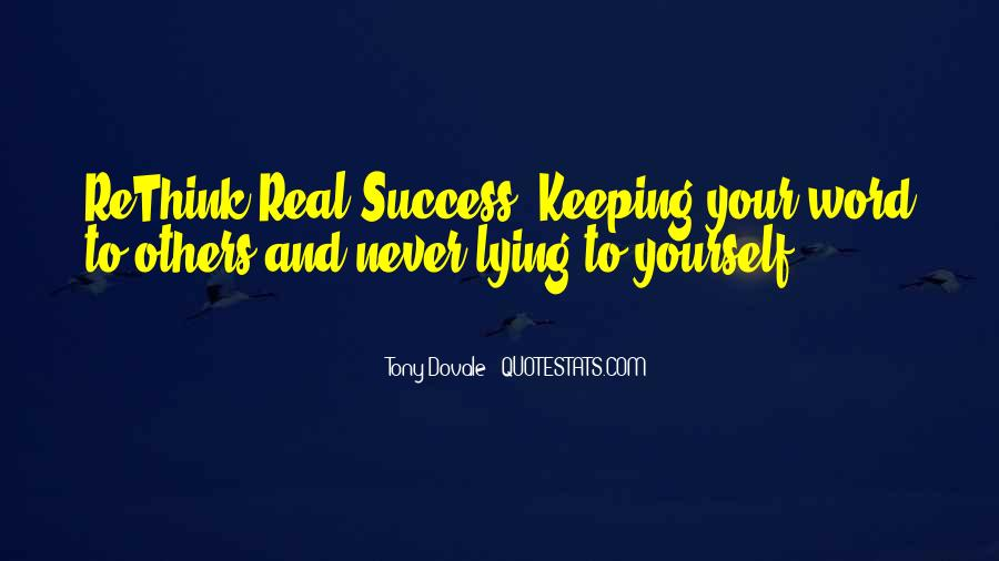 Quotes About Keeping Things Real #196220