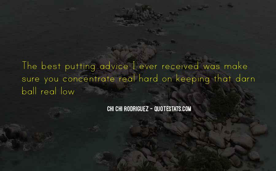 Quotes About Keeping Things Real #375648