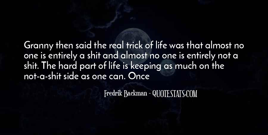 Quotes About Keeping Things Real #464679