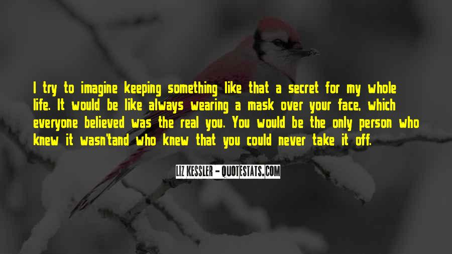 Quotes About Keeping Things Real #749150