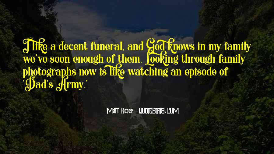 Dad Is Watching Over You Quotes #212290