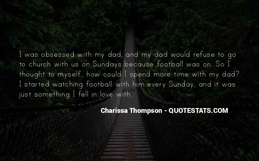Dad Is Watching Over You Quotes #825795