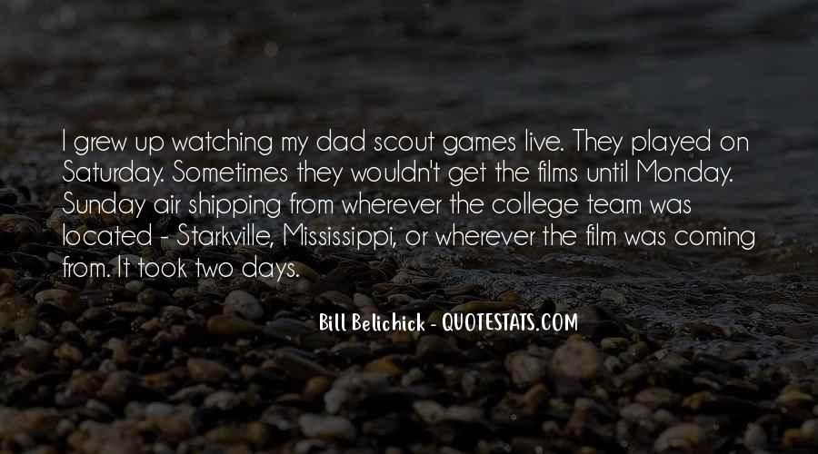 Dad Is Watching Over You Quotes #845423