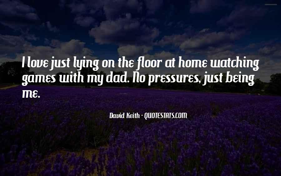 Dad Is Watching Over You Quotes #99767
