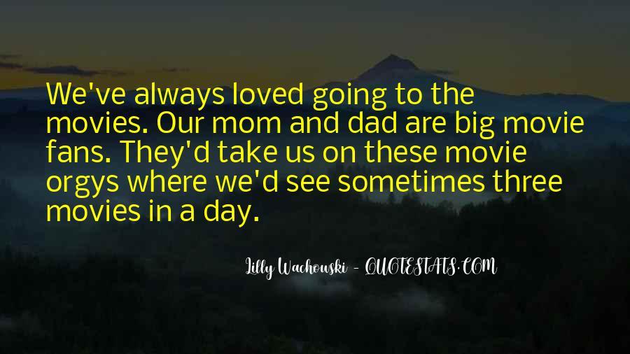 Dad Vs Mom Quotes #1630