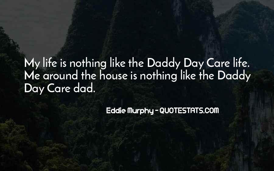 Daddy Day Care Quotes #420587