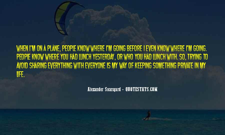 Quotes About Keeping Some Things Private #1252159