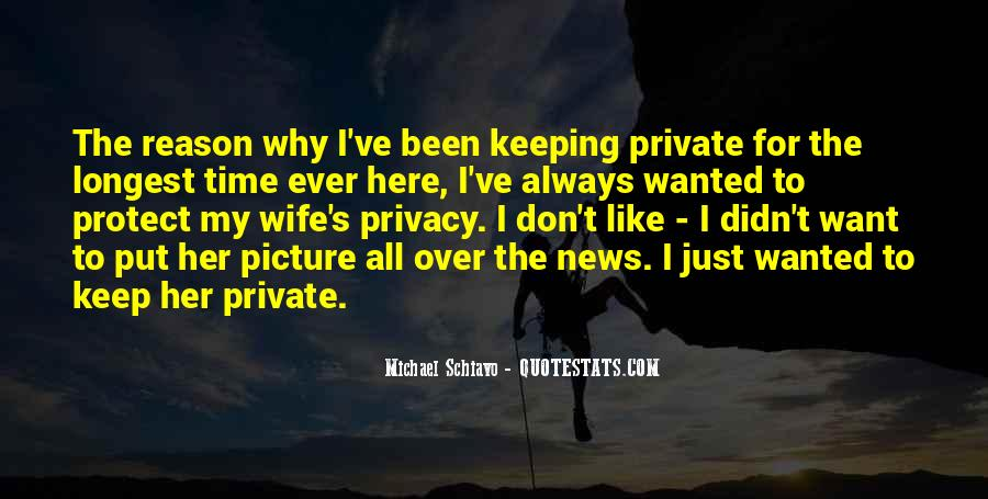 Quotes About Keeping Some Things Private #1637517
