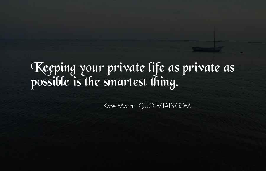 Quotes About Keeping Some Things Private #675706