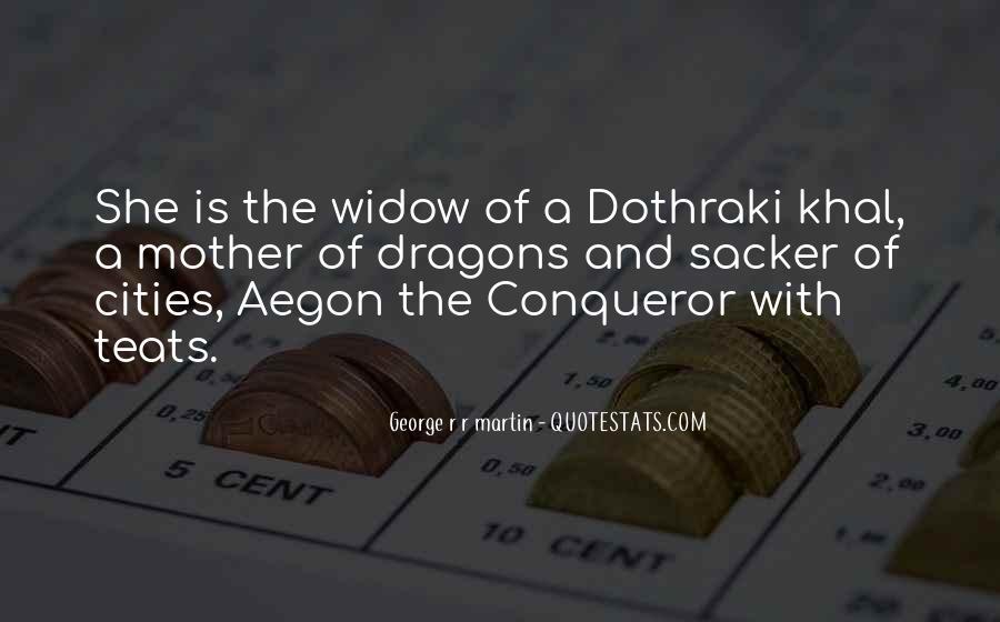 Daenerys Targaryen Khal Quotes #711163