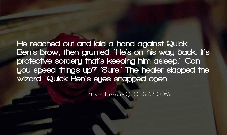 Quotes About Keeping Eyes Open #1064300