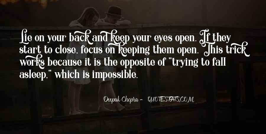Quotes About Keeping Eyes Open #1178426