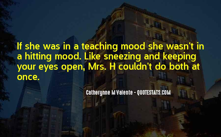Quotes About Keeping Eyes Open #1289169