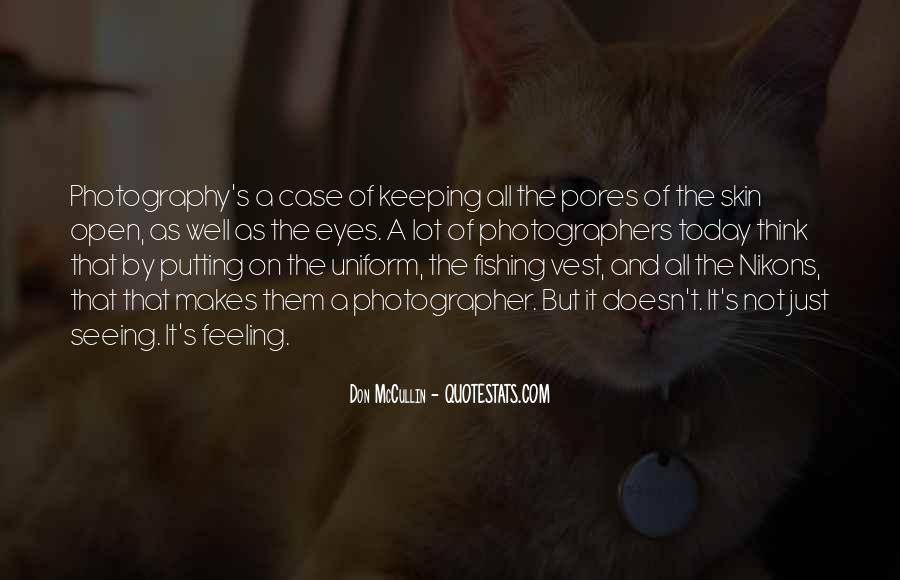 Quotes About Keeping Eyes Open #1496756