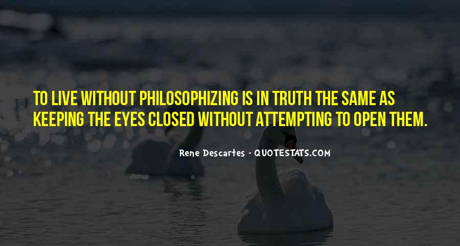 Quotes About Keeping Eyes Open #371709