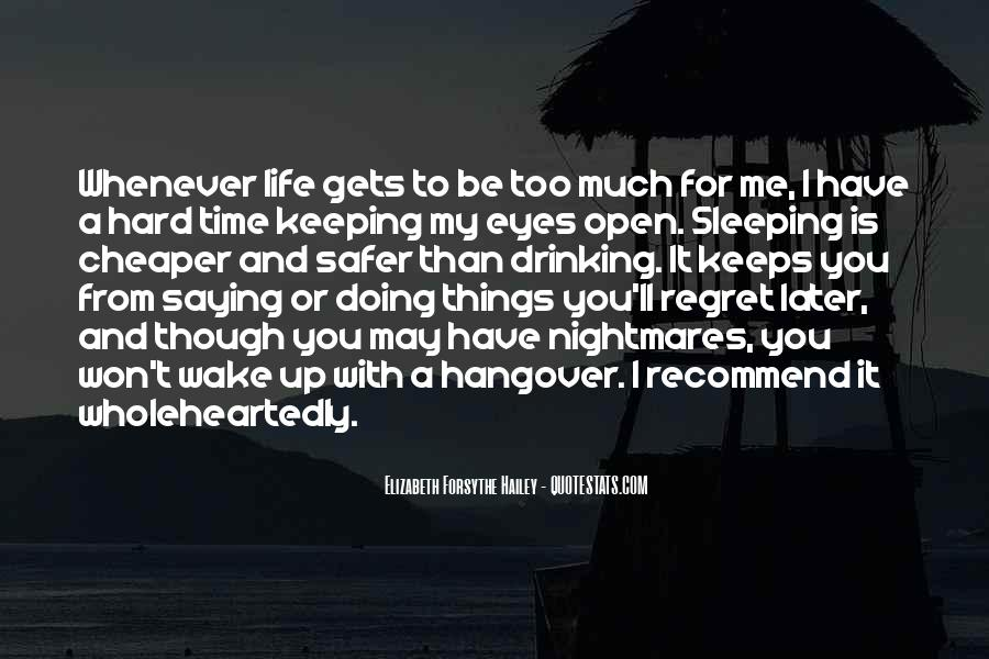 Quotes About Keeping Eyes Open #57234