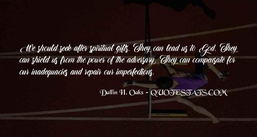 Dallin Oaks Quotes #1665488