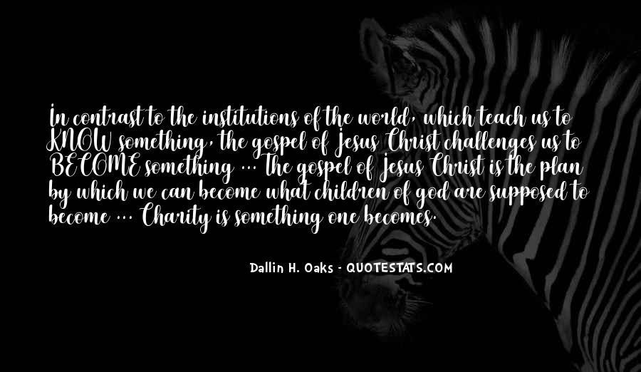 Dallin Oaks Quotes #1701710
