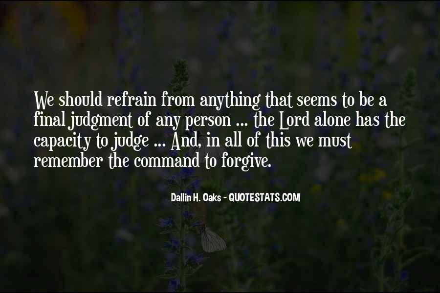 Dallin Oaks Quotes #507828