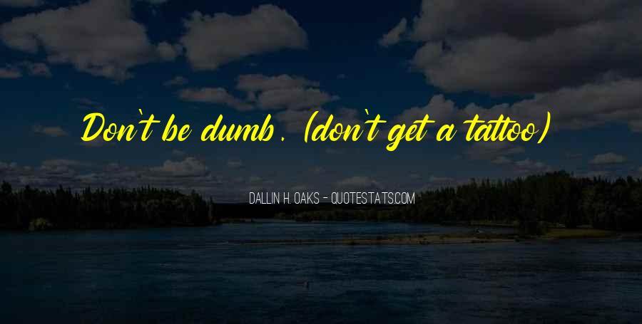 Dallin Oaks Quotes #539307
