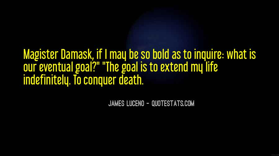 Damask Quotes #584631