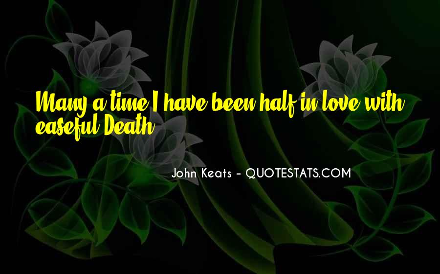 Quotes About Keats Time #1344111