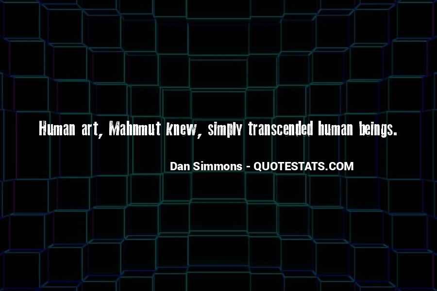 Dan Quotes #39922