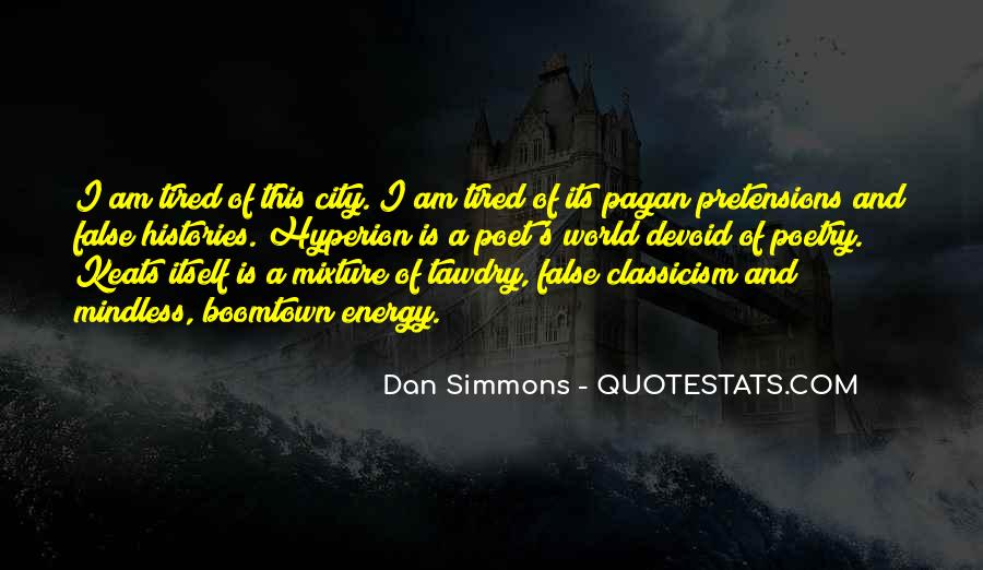 Dan Simmons Hyperion Quotes #1437829