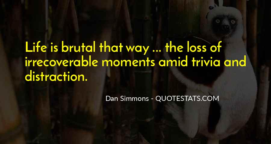 Dan Simmons Hyperion Quotes #858167