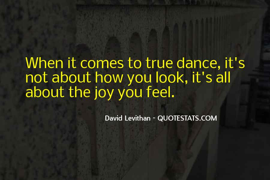 Dance Till Quotes #10562
